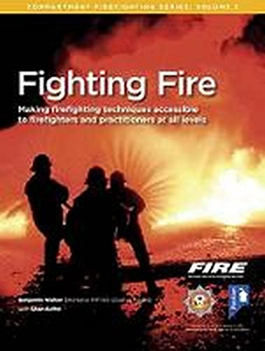 Fighting Fire (Compartment Firefighting Series) from Pavilion Publishing and Media Ltd