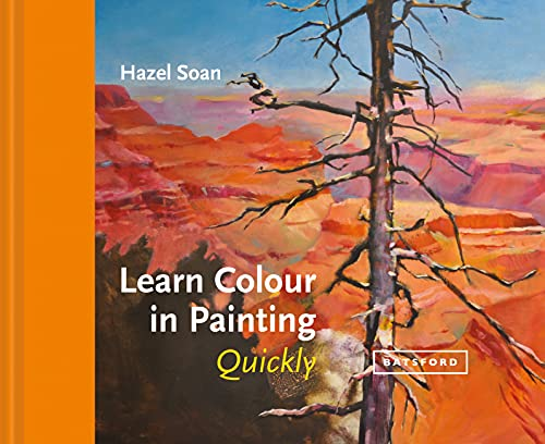 Learn Colour in Painting Quickly from Batsford Ltd