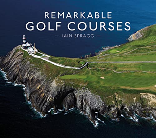 Remarkable Golf Courses from Pavilion Books