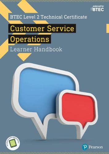 BTEC Level 2 Technical Certificate in Business Customer Services Operations Learner Handbook with ActiveBook (BTEC L2 Technicals Business) from Pearson Education