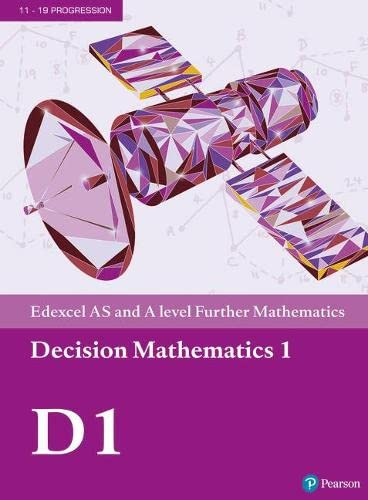Edexcel AS and A level Further Mathematics Decision Mathematics 1 Textbook + e-book (A level Maths and Further Maths 2017) from Pearson Education Limited