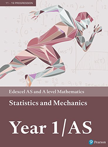 Edexcel AS and A level Mathematics Statistics & Mechanics Year 1/AS Textbook + e-book from Pearson Education
