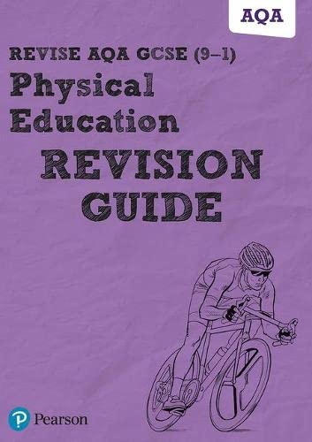 Revise AQA GCSE (9-1) Physical Education Revision Guide: includes online edition (REVISE AQA GCSE PE 2016) from Pearson Education