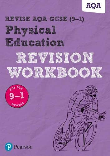 Revise AQA GCSE (9-1) Physical Education Revision Workbook: for the 9-1 exams (REVISE AQA GCSE PE 2016) from Pearson Education Limited