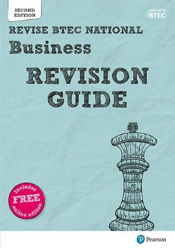 Revise BTEC National Business Revision Guide: Second edition (REVISE BTEC Nationals in Business) from Pearson Education Limited