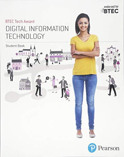 BTEC Tech Award Digital Information Technology Student Book (BTEC Tech Award IT) from Pearson