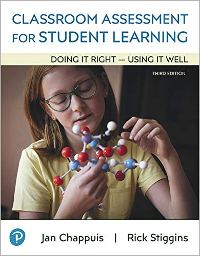 Classroom Assessment for Student Learning: Doing It Right - Using It Well from Pearson