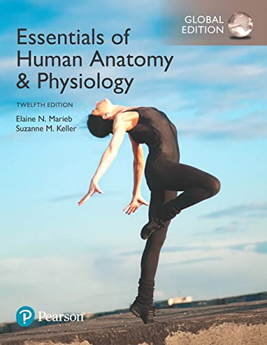 Essentials of Human Anatomy & Physiology, Global Edition from Pearson