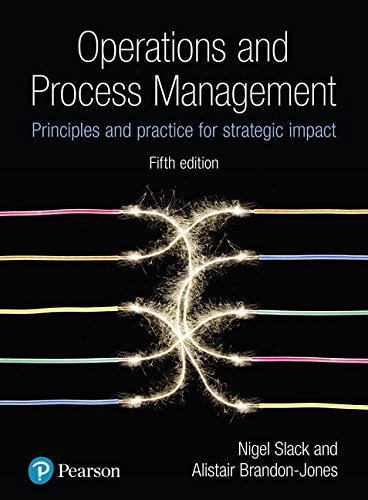 Operations and Process Management: Principles and Practice for Strategic Impact from Pearson