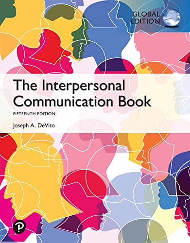 The Interpersonal Communication Book, Global Edition from Pearson