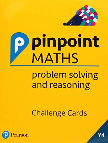 Pinpoint Maths Year 4 Problem Solving and Reasoning Challenge Cards from Pearson