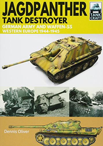Jagdpanther Tank Destroyer: German Army, Western Europe 1944 -1945 (Tankcraft) from Pen & Sword Books Ltd