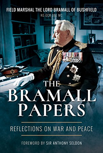 The Bramall Papers: Reflections in War and Peace from Pen & Sword Books Ltd
