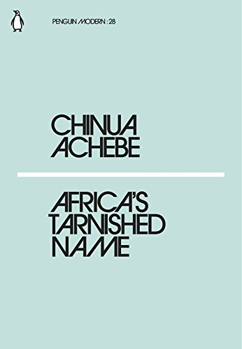 Africa's Tarnished Name (Penguin Modern) from Penguin Classics