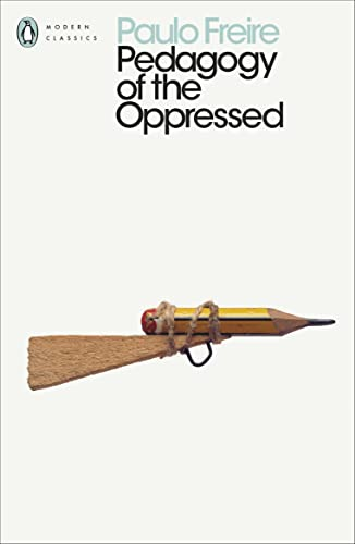 Pedagogy of the Oppressed (Penguin Modern Classics) from Penguin Classics