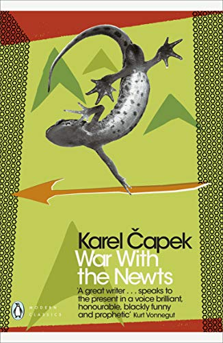 War with the Newts (Penguin Modern Classics) from Penguin Classics