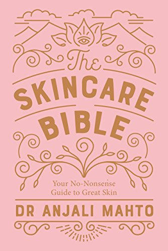 The Skincare Bible: Your No-Nonsense Guide to Great Skin from Penguin Life