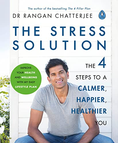 The Stress Solution: 4 steps to a calmer, happier, healthier you from Penguin Life