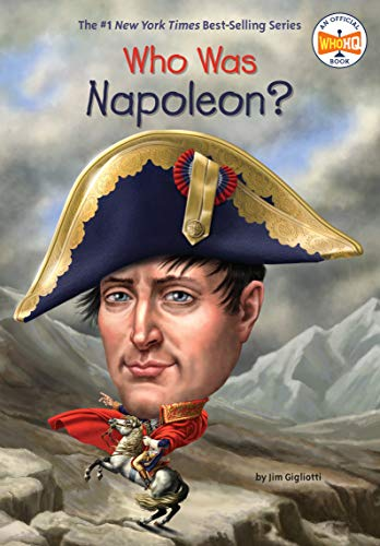 Who Was Napoleon? from Penguin Workshop