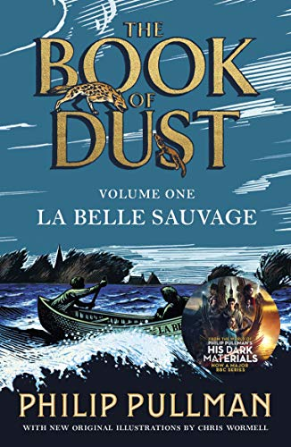 La Belle Sauvage: The Book of Dust Volume One (Book of Dust 1) from Puffin
