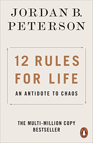 12 Rules for Life: An Antidote to Chaos from Penguin Books Ltd (UK)