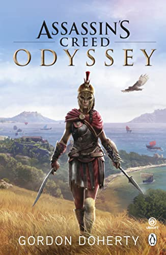Assassin's Creed Odyssey: The official novel of the highly anticipated new game from Penguin