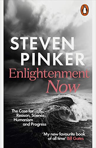 Enlightenment Now: The Case for Reason, Science, Humanism, and Progress from Penguin Books UK