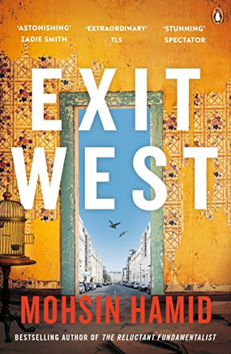 Exit West: SHORTLISTED for the Man Booker Prize 2017 from Penguin