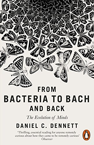 From Bacteria to Bach and Back: The Evolution of Minds from Penguin