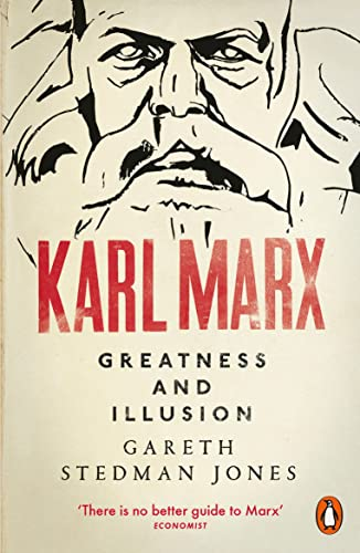 Karl Marx: Greatness and Illusion from Penguin