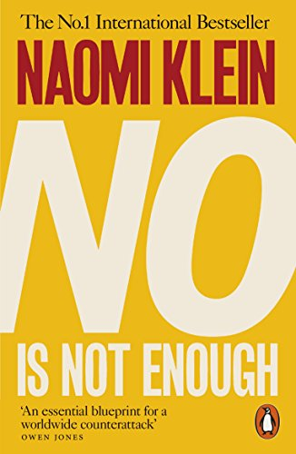No Is Not Enough: Defeating the New Shock Politics from Penguin