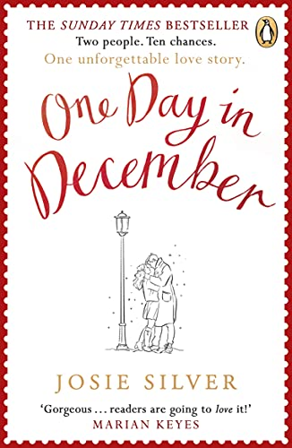 One Day in December: The Sunday Times bestselling love story everybody is talking about this Christmas from Penguin