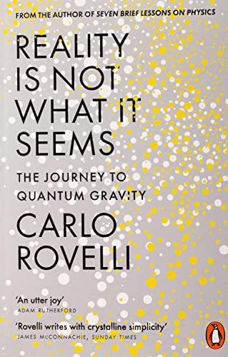 Reality Is Not What It Seems: The Journey to Quantum Gravity from Penguin