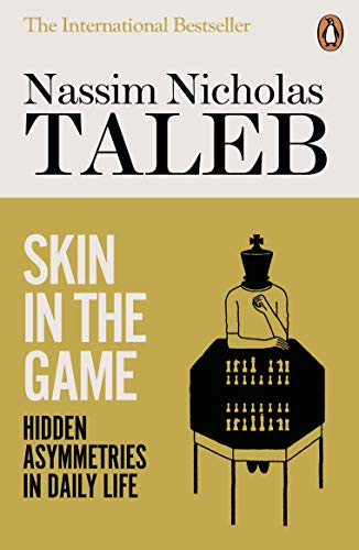 Skin in the Game: Hidden Asymmetries in Daily Life from Penguin