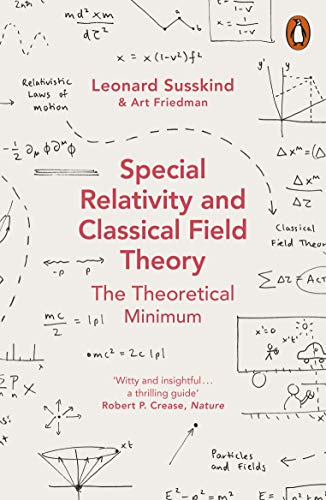 Special Relativity and Classical Field Theory (Theoretical Minimum 3) from Penguin