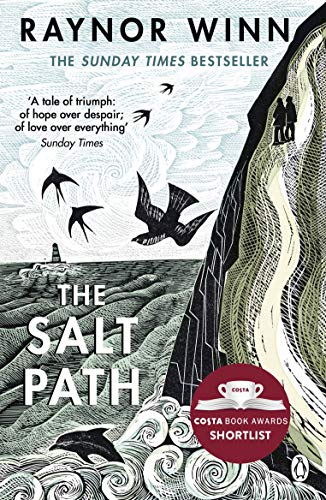 The Salt Path: The Sunday Times bestseller, shortlisted for the 2018 Costa Biography Award & The Wainwright Prize from Penguin
