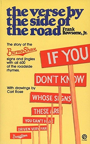 The Verse By the Side of the Road: The Story of the Burma-Shave       Signs And Jingles (Plume) from Penguin