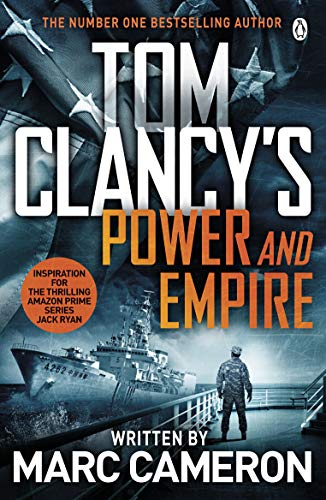 Tom Clancy's Power and Empire: INSPIRATION FOR THE THRILLING AMAZON PRIME SERIES JACK RYAN from Penguin