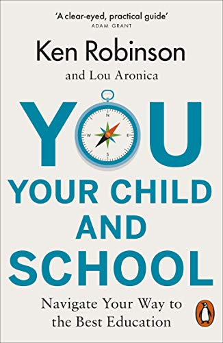 You, Your Child and School: Navigate Your Way to the Best Education from Penguin