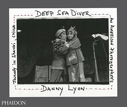 Deep Sea Diver: An American Photographer's Journey in Shanxi, China (Limited Edition) from Phaidon Press
