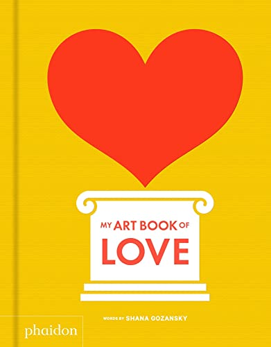 My Art Book of Love from Phaidon Press