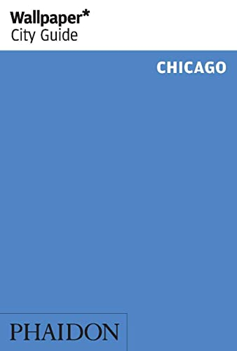 Wallpaper* City Guide Chicago from Phaidon Press