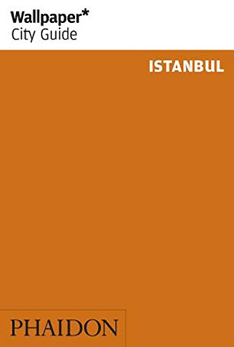 Wallpaper* City Guide Istanbul from Phaidon Press
