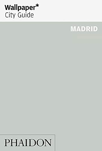 Wallpaper* City Guide Madrid from Phaidon Press