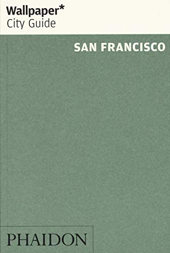 Wallpaper* City Guide San Francisco from Phaidon Press