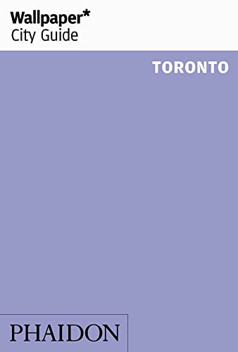 Wallpaper* City Guide Toronto from Phaidon Press
