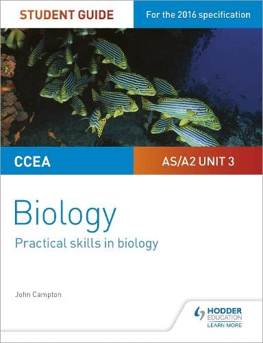 CCEA AS/A2 Unit 3 Biology Student Guide: Practical Skills in Biology from Philip Allan