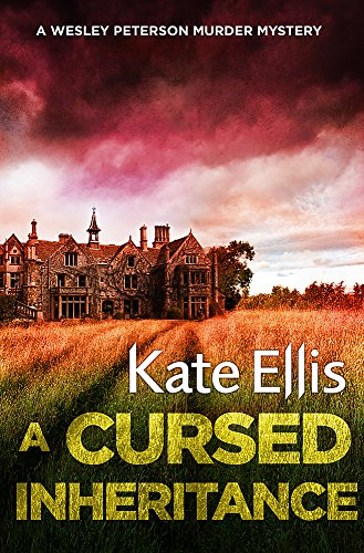 A Cursed Inheritance: Book 9 in the DI Wesley Peterson crime series from Piatkus
