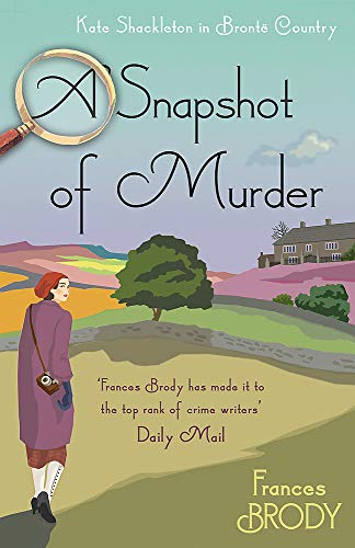 A Snapshot of Murder: The tenth Kate Shackleton Murder Mystery (Kate Shackleton Mysteries) from Piatkus