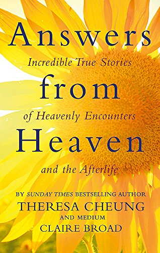 Answers from Heaven: Incredible True Stories of Heavenly Encounters and the Afterlife from Piatkus
